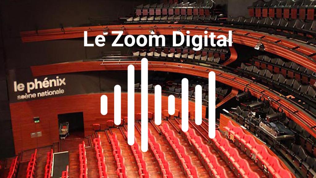 couv podcast Zoom Digital phenix valenciennes