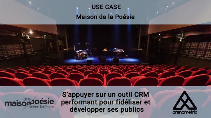 USE CASE maison de la Poésie
