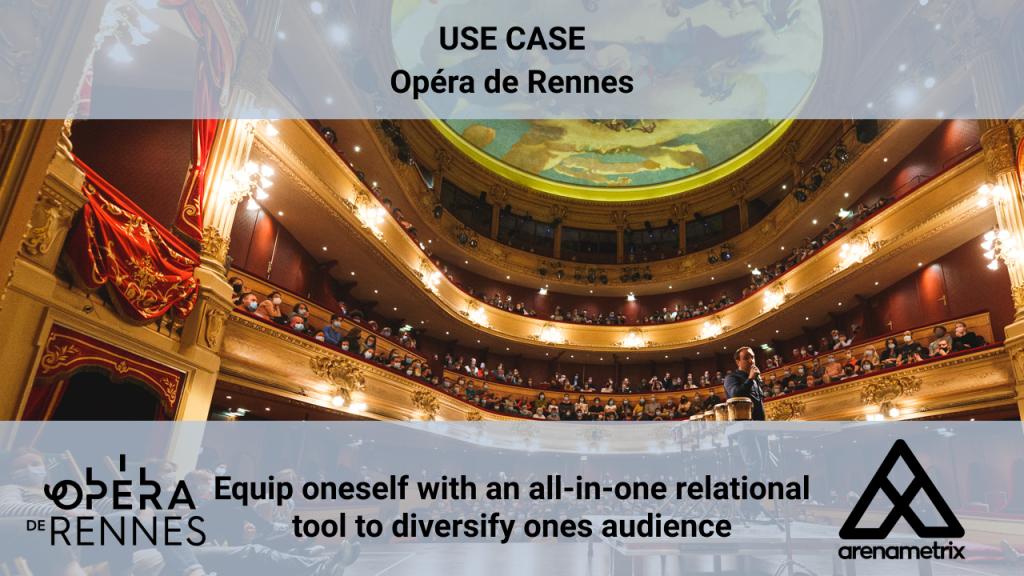 use case opera de rennes